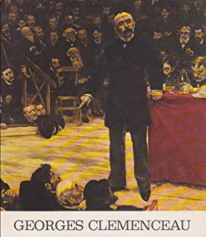 Georges Clémenceau 1841 - 1929 / Exposition: Palais des Beaux-Arts