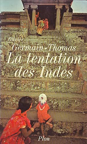 La tentations des Indes