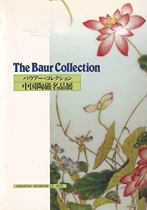 The Baur Collection - Masterpieces of chinese ceramic from the baur collection -