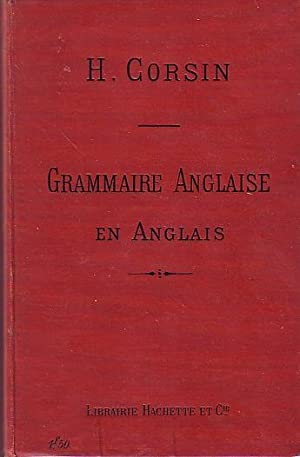 Grammaire anglaise en anglais (English grammar for french learners)