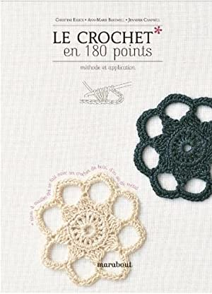 Le crochet en 180 points - Méthode et application -