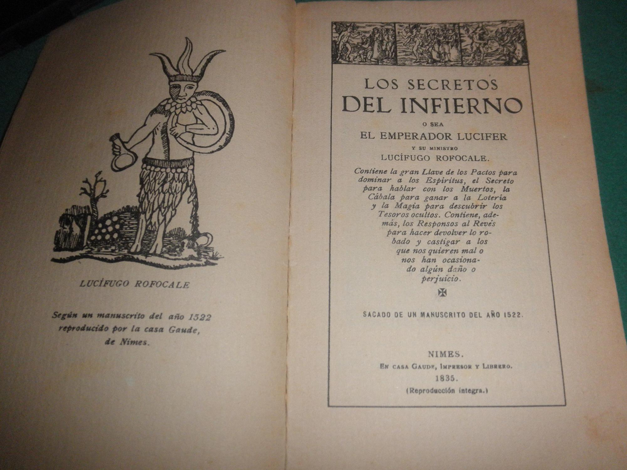 Contiene Los secretos del Infierno o sea el Emperador Lucifer y su ministro  Lucifugo Rofocale.Contiene