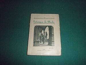 Estampas de Ubeda. Prologo de Diego Heredero Ruiz. 1ª edición: Alfonso Higueras