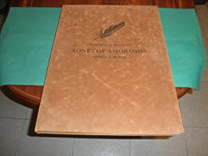 Sonetos amorosos. Con doce grabados originales al aguafuerte y al aguatinta directamente realizados...