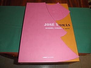 Jose Tomas, hombre , torero y mito. Prologo de Felipe Benitez Reyes. Selección de textos de ...