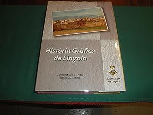 Historia Grafica de Linyola: Montserrat Darbra i Palou y Josep M. Mas i Mas