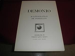 Demonio. 10 litografias de Perellon. Introduccion de Francisco Perez Navarro: Celedonio Perellon