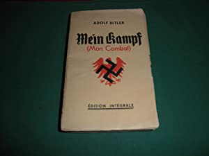 Mein Kampf ( Mon Combat ). Traduction: Adolf Hitler