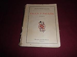 Paula y Paulita. Novela: Benjamin Jarnes