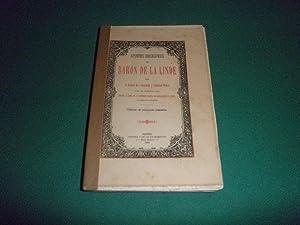 Apuntes biograficos del Baron de la Linde, con un prologo de D. Antonio Maria de Cascajares y Azara...