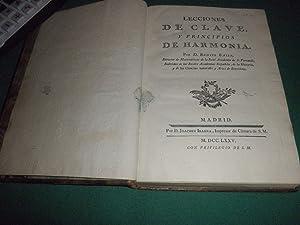 Lecciones de clave y principios de Harmonía por D. Benito Bails, Director de Matematicas de la Real...