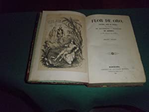 Flor de oro ( Anacaona, reina de Jaragua ) Historia novelizada del descubrimiento y colonizacion de...