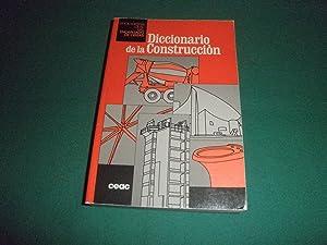 Enciclopedia CEAC del encargado de obras. Diccionario de la Construccion