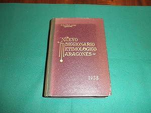 Nuevo diccionario etimologico aragones ( Voces, frases y modismos usados en el habla de Arag&oacute...