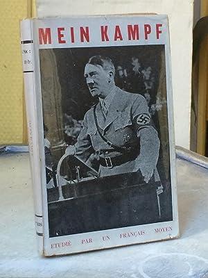 MEIN KAMPF Etudié par un français moyen: HITLER Adolf