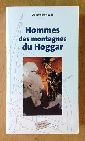 Hommes des montagnes du Hoggar: Bernezat, Odette
