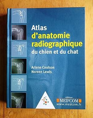 Atlas d'anatomie radiographique du chien et du chat: Coulson, Arlène et Lewis, Noreen