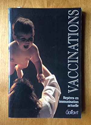 Vaccinations. Repères en immunisation actuelle: Vandepitte, J. -