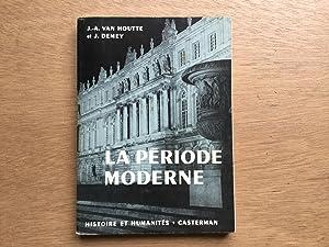 La période moderne: Van Houtte, J.A.