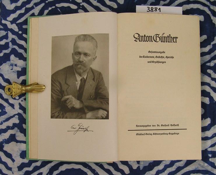 Anton Günther Gesamtausgabe Der Liedertexte