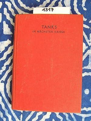 Die Tanks im nächsten Krieg: Sheppard, E. W.