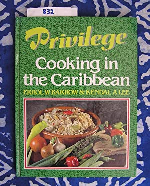 Cooking in the Caribbean: Barrow W. Errol,