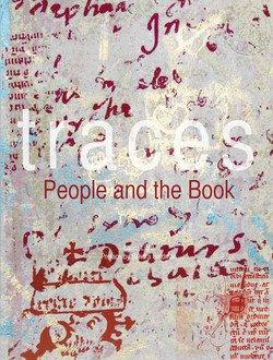 TEXTMANUSCRIPTS 6: Traces: People and the Book