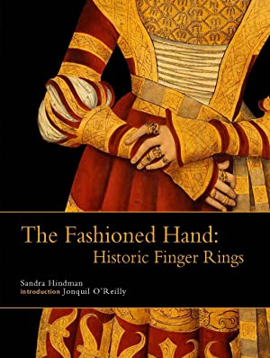 The Fashioned Hand: Historic Finger Rings