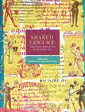 TEXTMANUSCRIPTS 7: Shared Language: Vernacular Manuscripts in the Middle Ages