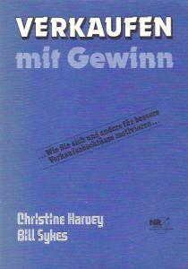Verkaufen mit Gewinn - Christine Harvey, Bill Sykes
