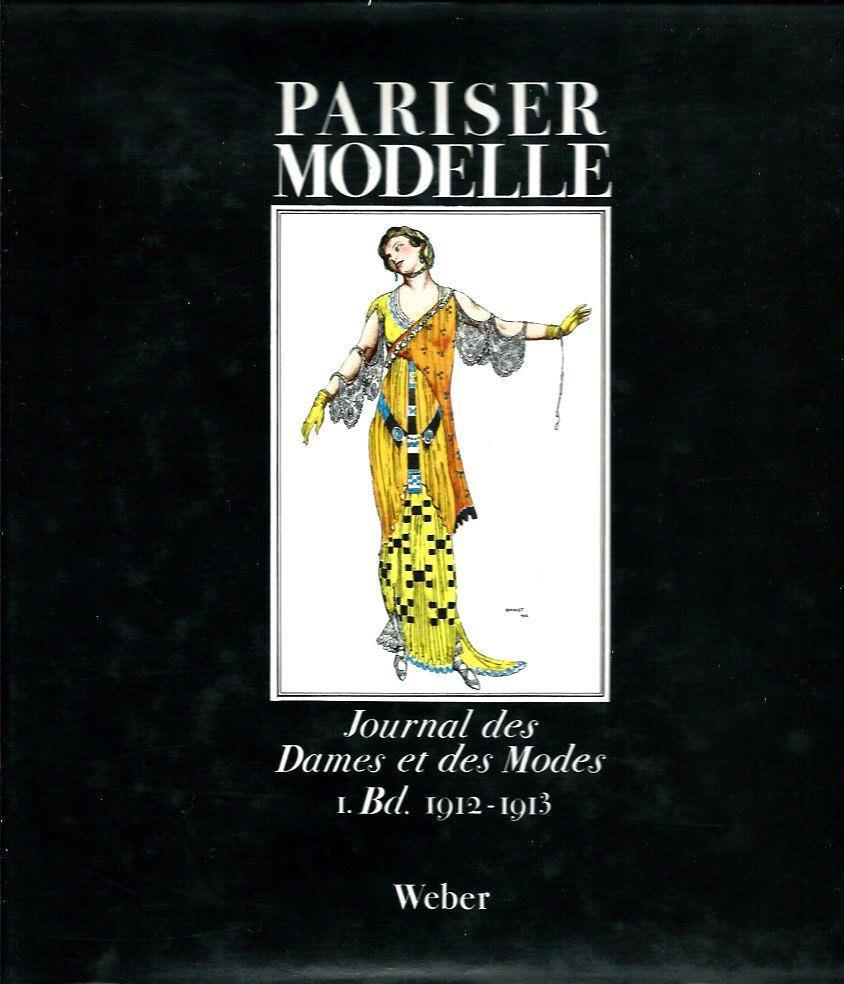 PARISER MODELLE - Journal des Dames et: Franco Maria Ricci