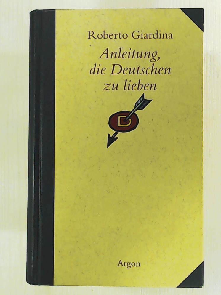 Anleitung, die Deutschen zu lieben: Roberto Giardina, Christiane