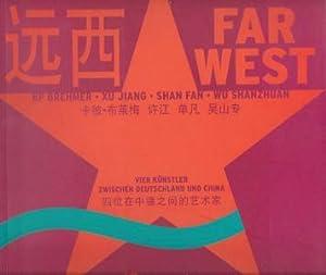 Far West - KP Brehmer, Xu Jiang,: Mewes, Claus