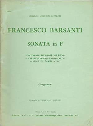 Francesco Barsanti: Sonata in F - For Treble Recorder and Piano or Harpsichord (with Violoncello ...