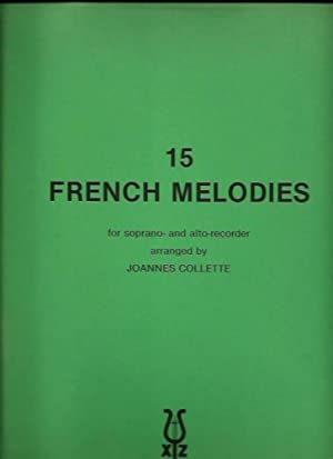 15 french melodies for soprano- and alto-recorder