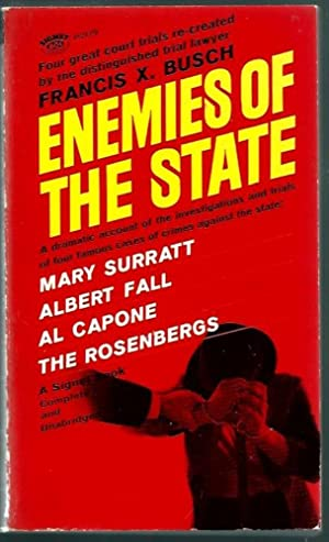 Enemies of the State: An Account of the Trials of The Mary Surratt Case, The Teapot Dome Cases, T...