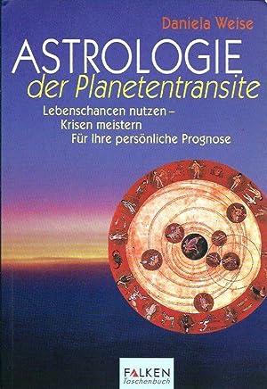 Astrologie der Planetentransite: Weise, Daniela