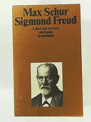 Sigmund Freud: Leben und Sterben (suhrkamp taschenbuch): Schur, Max, Müller,