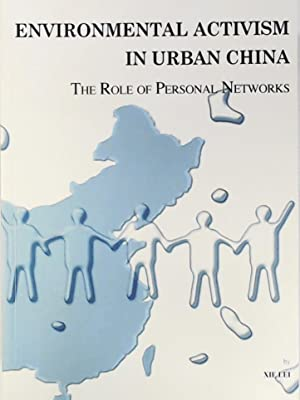Environmental Activism in Urban China. The Role of Personal Networks