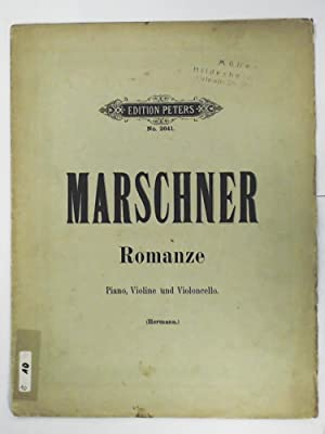 Marschner - Romanze - Piano, Violine und Violoncello Edtion Peters 2641