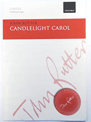 Candlelight Carol (John Rutter Anniversary Edition) SATBB and organ