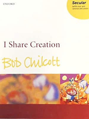 I Share Creation - for SATB choir and optional percussion - Vocal Score