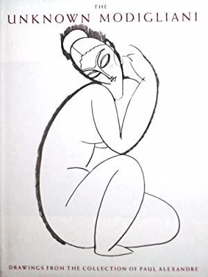The Unknown Modigliani: Drawings from the Collection of Paul Alexandre (Hors Diffusion)