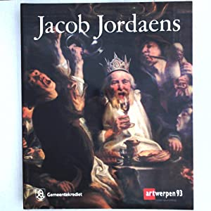 JACOB JORDAENS (1583-1678) - Vol. 1: PAINTINGS AND TAPESTRIES