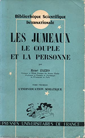 LES JUMEAUX, LE COUPLE ET LA PERSONNE.: ZAZZO, René.