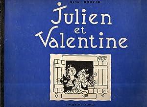 JULIEN ET VALENTINE.: BOUYER, Henri.