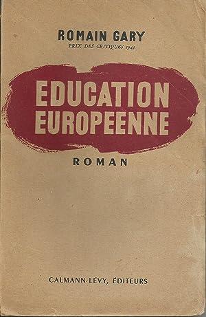 Éducation Européenne: GARY, Romain