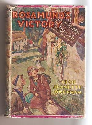 Rosamund's Victory: Oxenham Elsie J.
