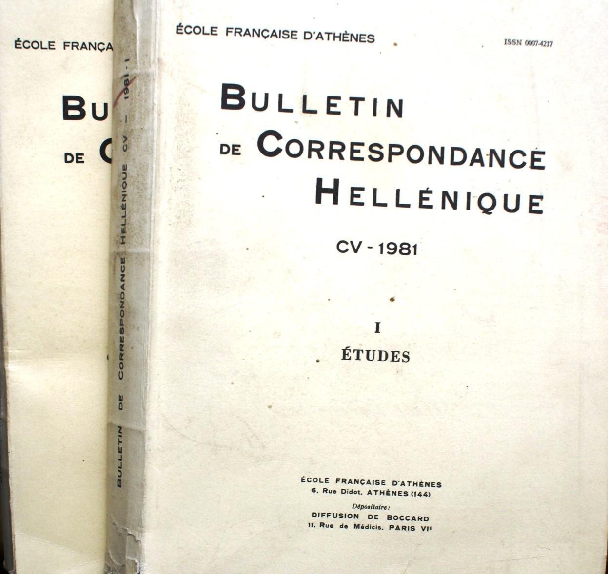 bulletin de correspondance hell u00e9nique 1981  tome cv  volume i  etudes  volume ii  notes