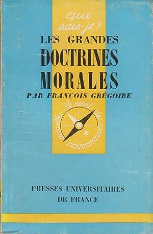 Les grandes doctrines morales. Que sais-je? N°: GREGOIRE François